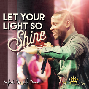 #DD - Let Your Light So Shine - Miracle Arena Bookstore