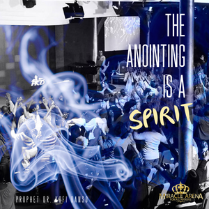 #10463 - The Anointing Is A Spirit - Miracle Arena Bookstore
