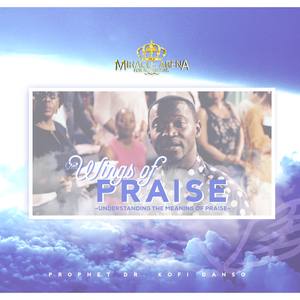 DD - The Wings of Praise - Miracle Arena Bookstore