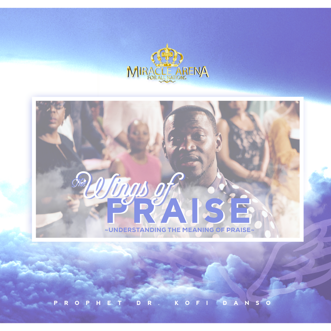 #10476 - The Wings of Praise - Miracle Arena Bookstore