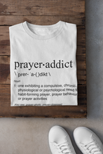 PrayerAddict T-Shirt