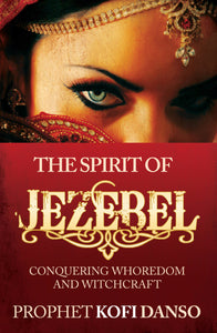 The Spirit of Jezebel - Miracle Arena Bookstore