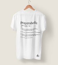 PrayerAholic T-Shirt