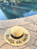 Always on vacay sun hat