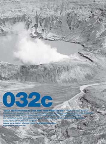 Issue #08 — Winter 2004/2005: Space Begins Because We Look Away From Where We Are - 032c