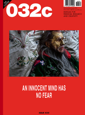 Issue #30 — Summer 2016: NO FEAR - 032c