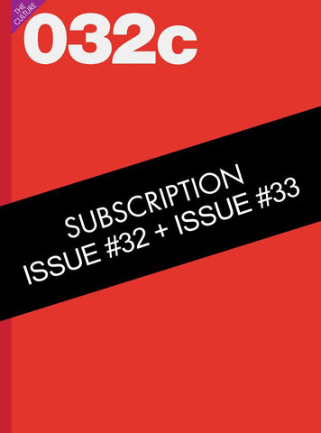 One Year Subscription (Issues 32 & 33) - 032c