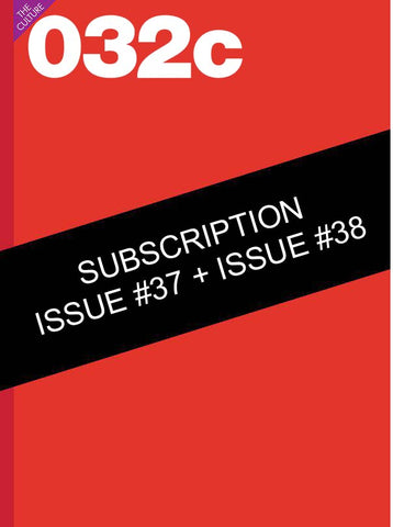One Year Subscription (Issues 37 & 38) - 032c