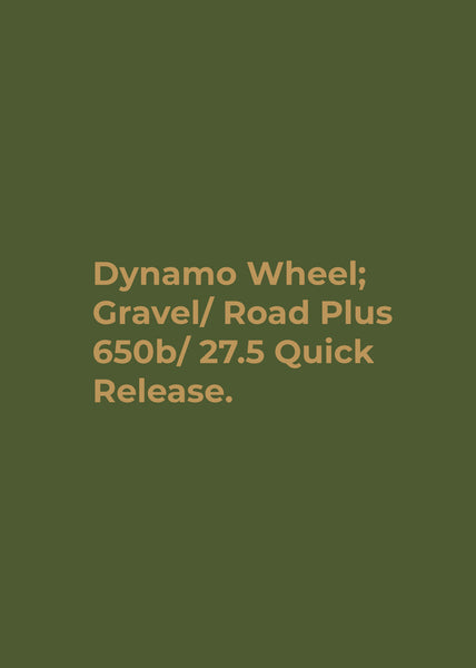 Dynamo Wheel; Gravel/Road Plus Disc Dynamo Quick Release 650B/ 27.5 Tubeless