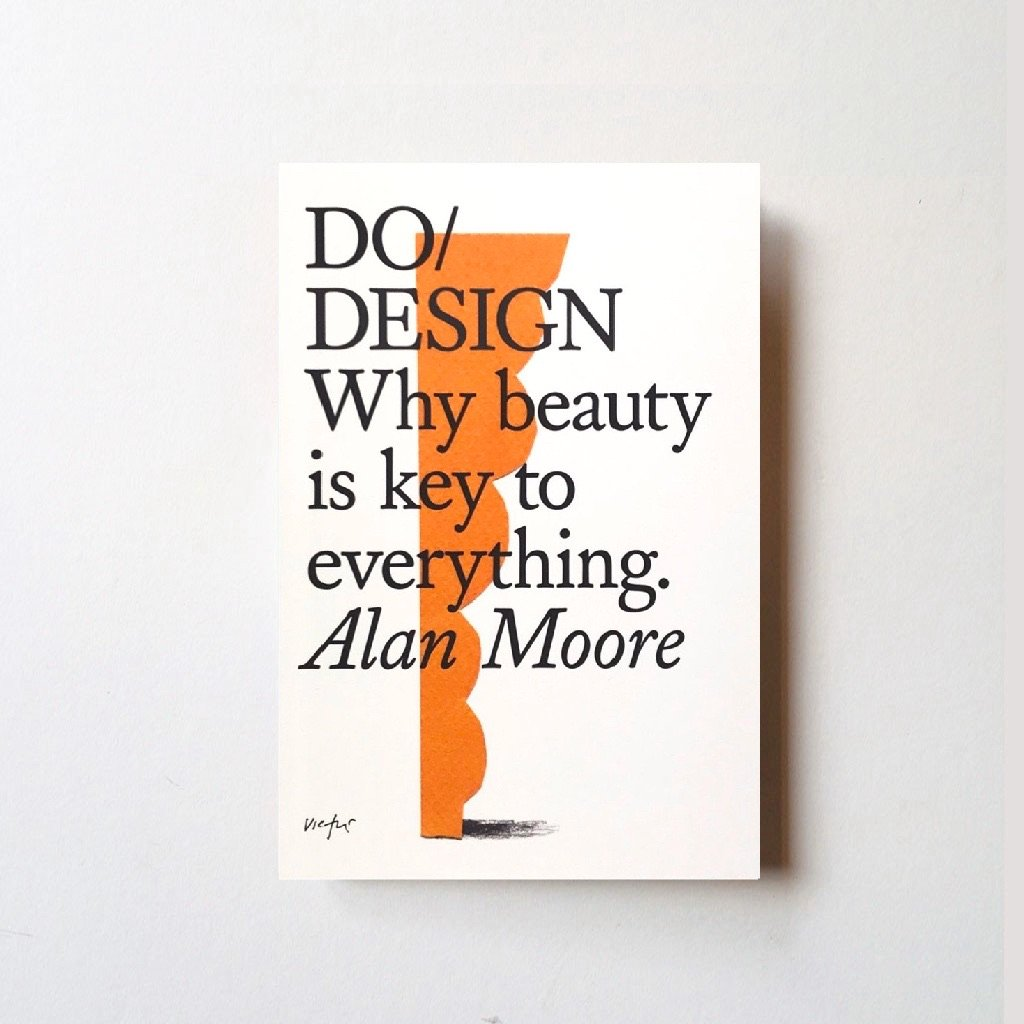 Do/Design by Alan Moore