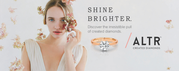 Shine Brighter!  ALTR created diamonds, click to learn more about these exquisite diamonds