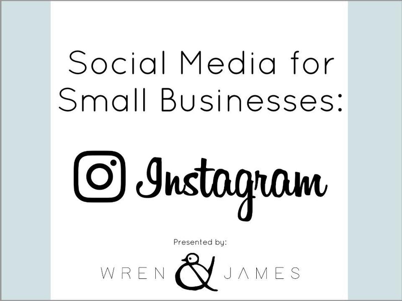 Social Media for Small Business: Instagram