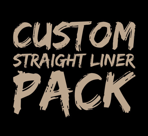 Custom Straight Liner Pack