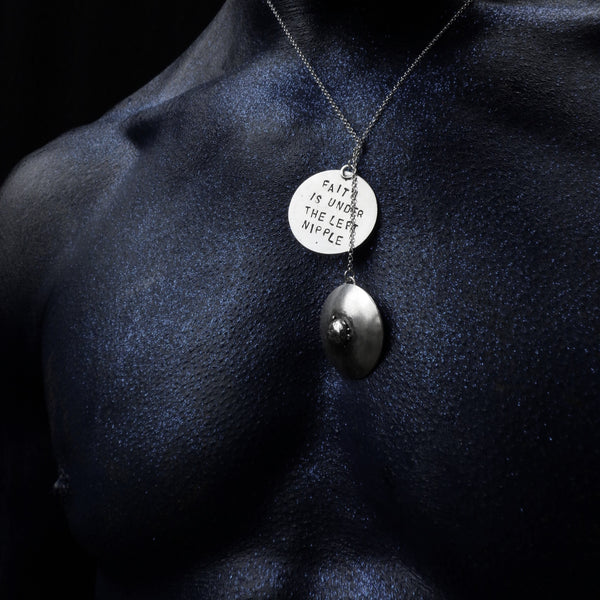 """Faith is under the left nipple"" Necklace"