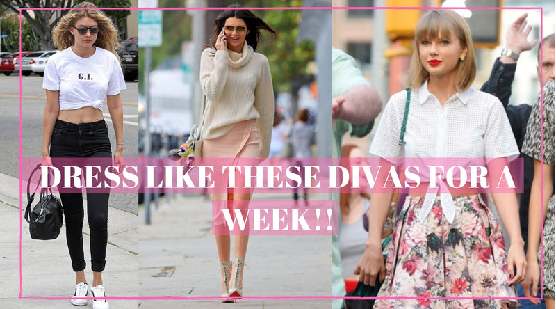 DRESS LIKE THESE DIVAS FOR A WEEK!