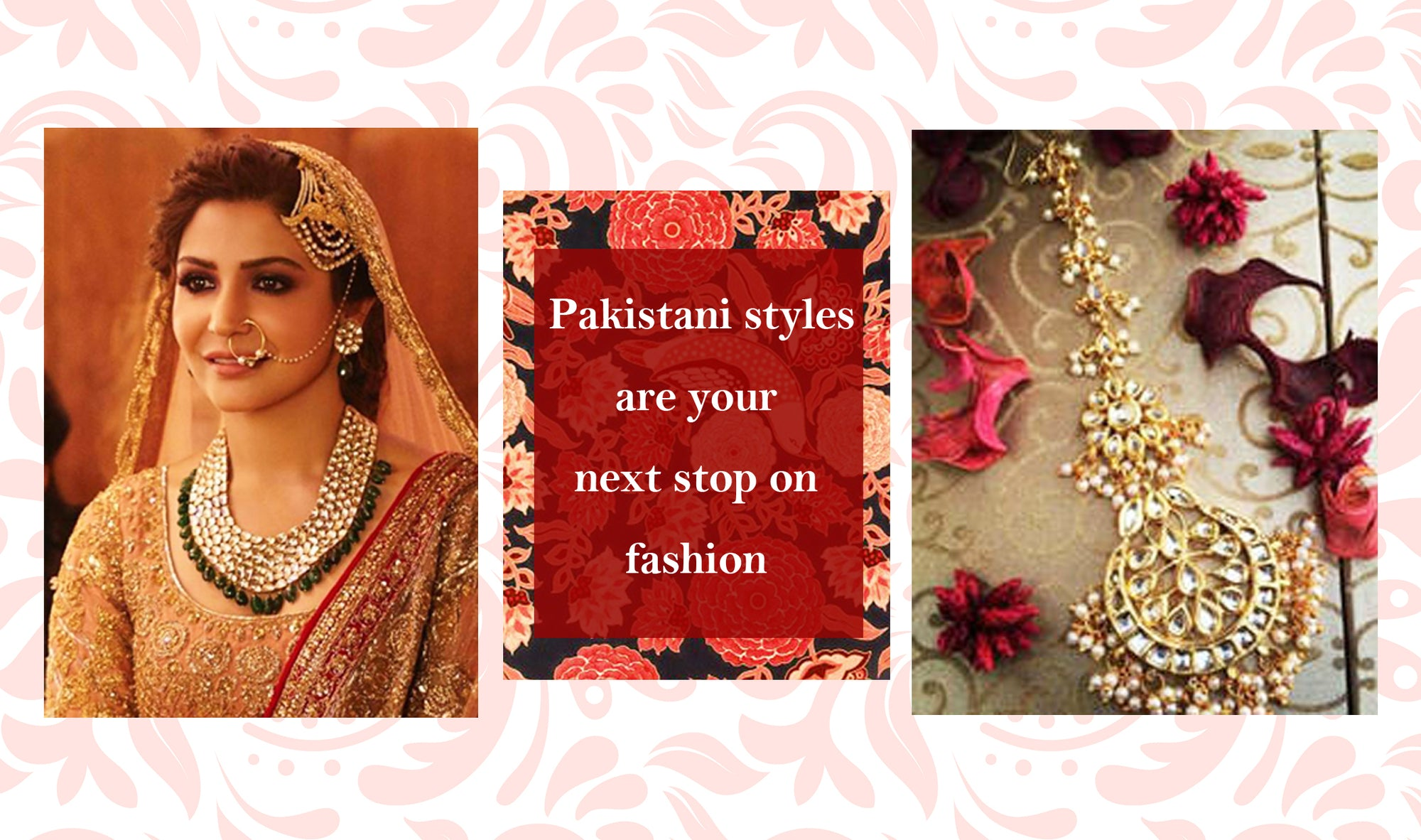 Want vogue? These Pakistani styles are your next stop on fashion