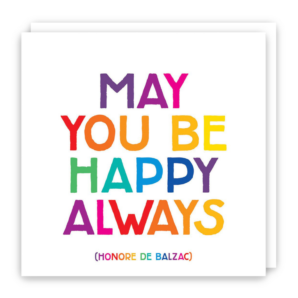 May You Be Happy Always