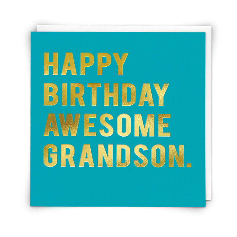 Happy Birthday Awesome Grandson.
