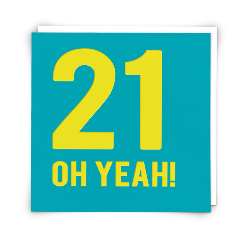 21 Oh Yeah!