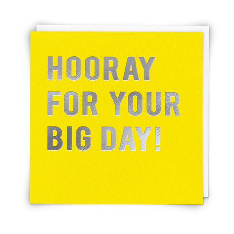 Hooray For Your Big Day!