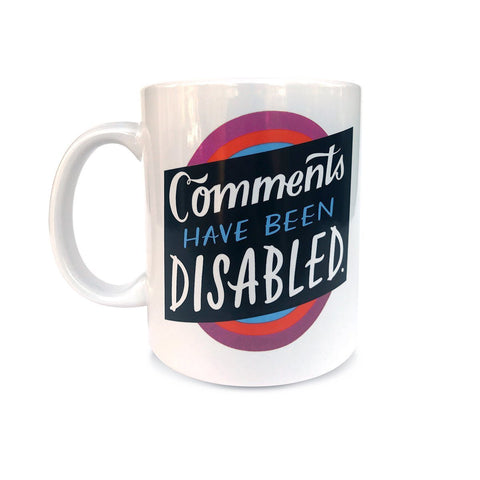 Comments Have Been Disabled Mug