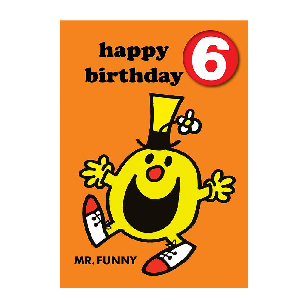 Mr Funny Happy 6th Birthday Card With Badge
