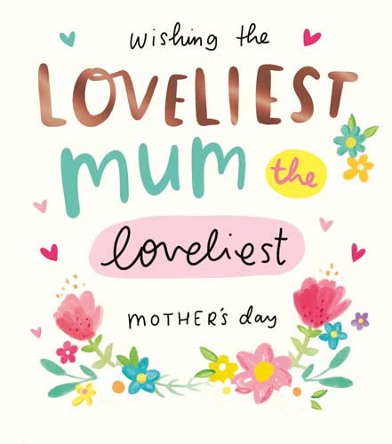 Loveliest Mother's day