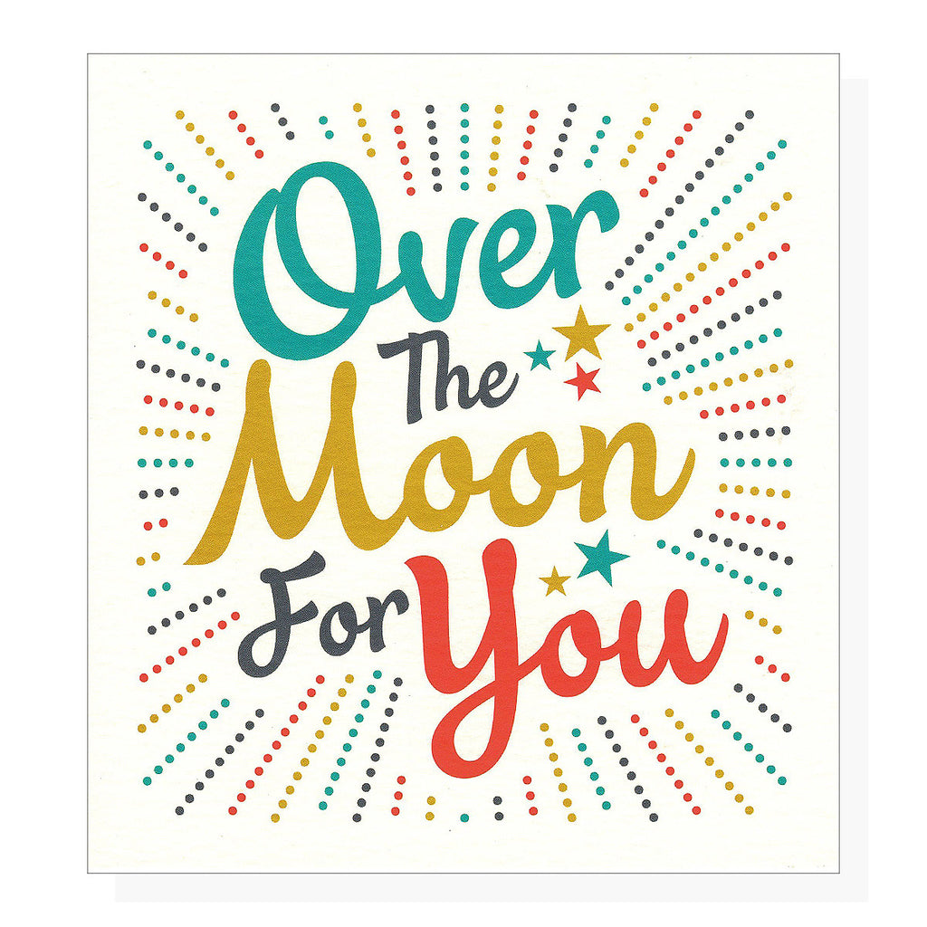 Over The Moon For You