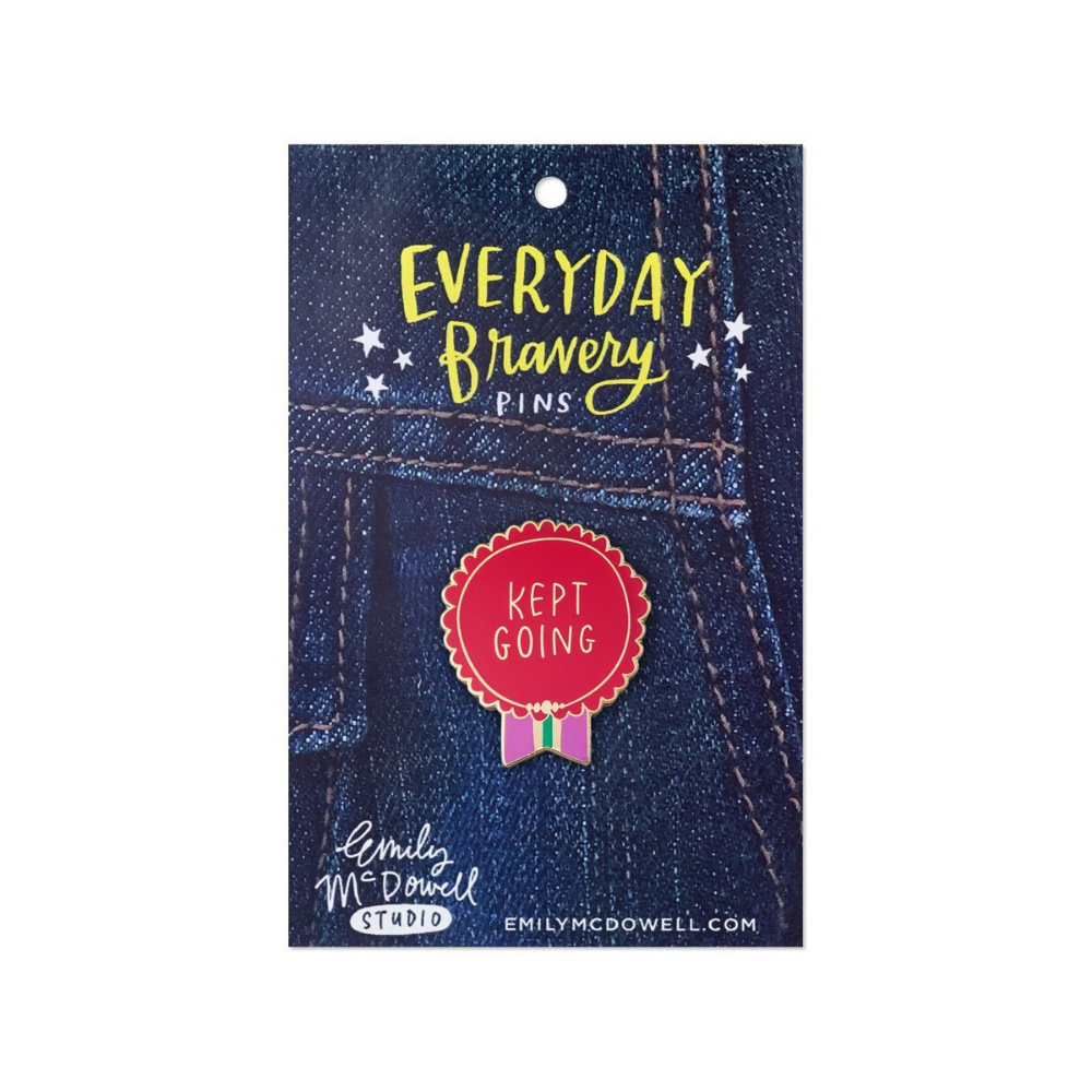 Everyday Bravery 'Kept Going' Pin Badge