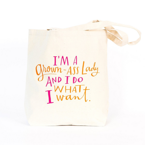 I'm A Grown-Ass Lady Tote Bag