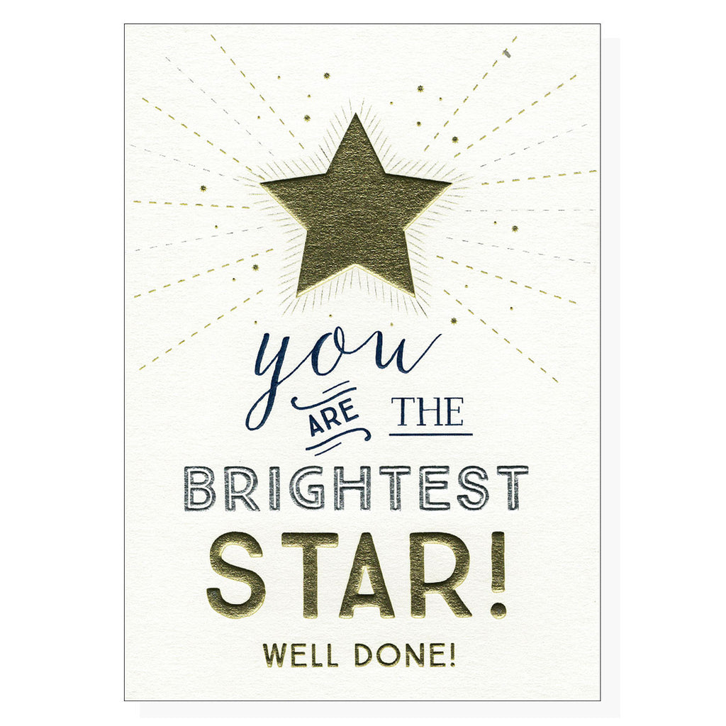 You Are The Brightest Star! Well Done!