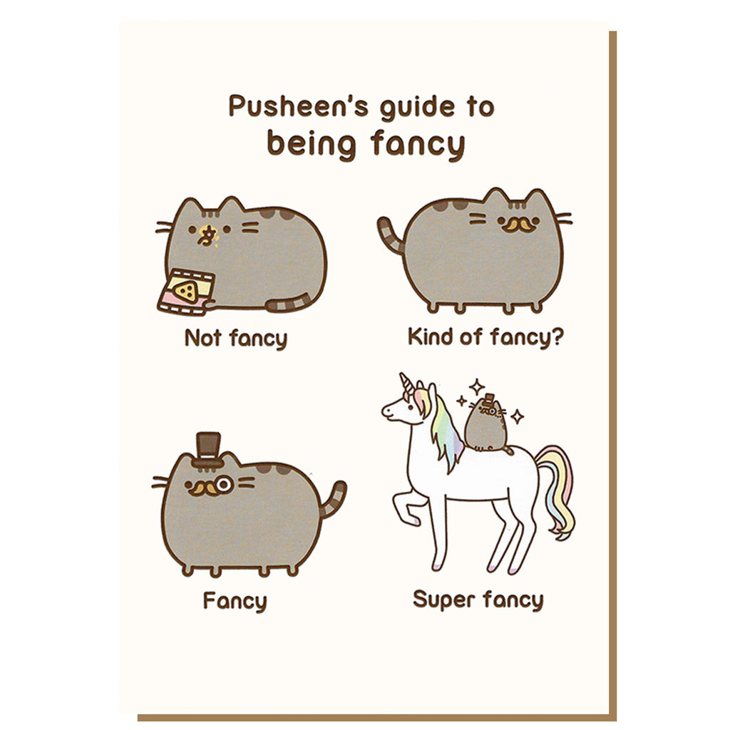 Pusheen's Guide To Being Fancy