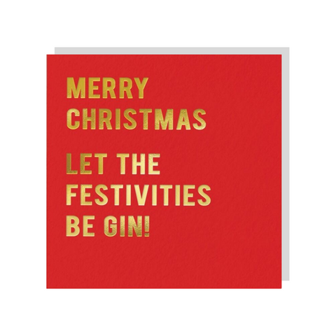 Let The Festivities Be Gin!