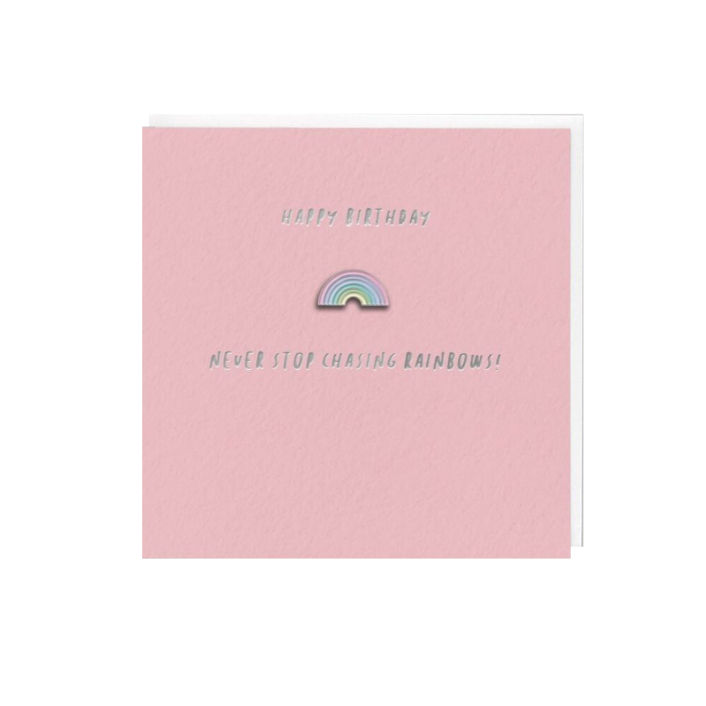 Never Stop Chasing Rainbows (Card With Enamel Pin)