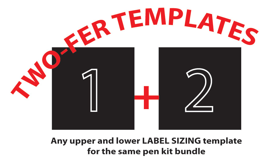 Two-Fer Label Sizing Template Bundles