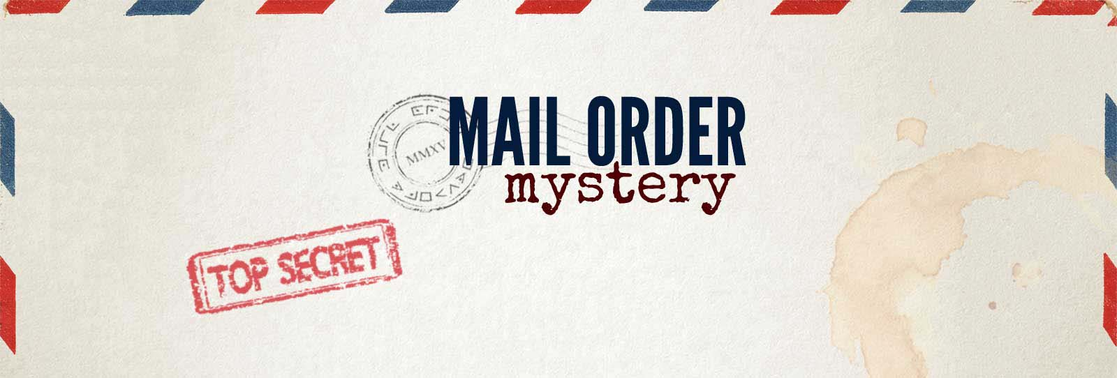 Mail Order Mystery