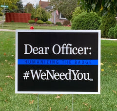 #WeNeedYou Yard Sign