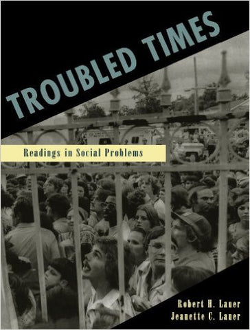 Troubled Times: Readings in Social Problems