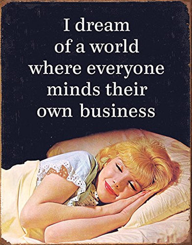 Mind Their Business Tin Sign 16 x 13in- Made In The USA