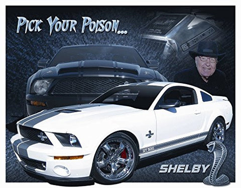 Shelby Mustang - You Pick Tin Sign 16 x 12in- Made In The USA