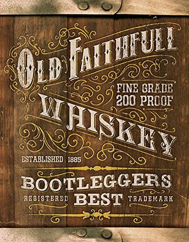 Old Faithful Whiskey Tin Sign 13 x 16in- Made In The USA