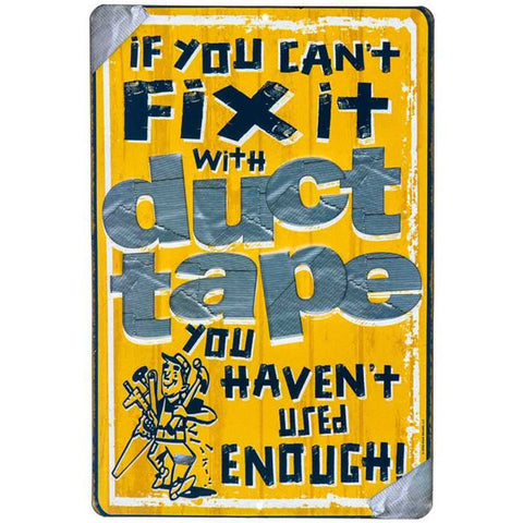 """If you can't fix it with DUCT TAPE you haven't used enough"" Tin Sign Garage MAN CAVE Dad Father's Day Gift"