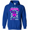 Hoodie - I Love My Dog - True Best Friend