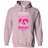 Dogs Are A Girls Best Friend Hoodie
