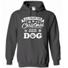 Hoodie - IS TO BE WITH MY DOG - True Best Friend