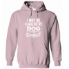 Perfect Dog Hoodie