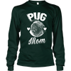 Pug Mom - Long Sleeve