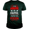 If You Abuse An Animal - True Best Friend