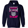 Hoodie - CAT ABUSERS TO SLEEP - True Best Friend