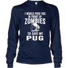 Zombie Pug - Long Sleeve - True Best Friend